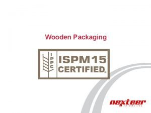 Wooden Packaging Wooden Packaging The U S Department