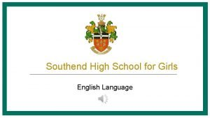 Southend High School for Girls English Language Southend