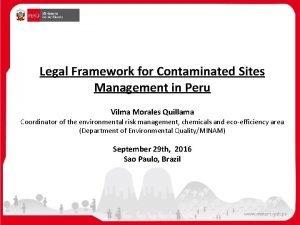 Legal Framework for Contaminated Sites Management in Peru