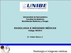 Universidad de Iberoamrica Facultad de Medicina Bachillerato Medicina