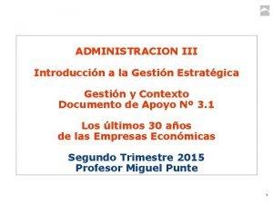ADMINISTRACION III Introduccin a la Gestin Estratgica Gestin