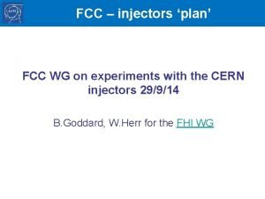 FCC injectors plan FCC WG on experiments with