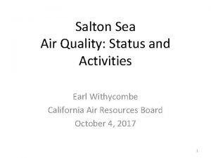 Salton Sea Air Quality Status and Activities Earl