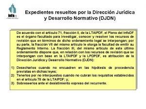 Expedientes resueltos por la Direccin Jurdica y Desarrollo
