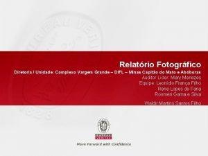Relatrio Fotogrfico Diretoria Unidade Complexo Vargem Grande DIFL