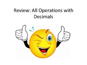 Review All Operations with Decimals Adding Subtracting Decimals