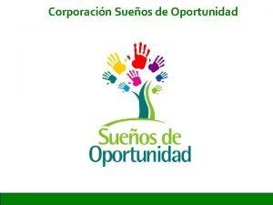 Corporacin Sueos de Oportunidad Reunin Corporacin 12 de