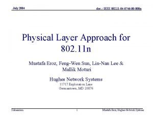 July 2004 doc IEEE 802 11 04 0746