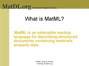 What is Mat ML Mat ML is an
