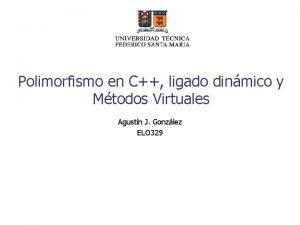 Polimorfismo en C ligado dinmico y Mtodos Virtuales