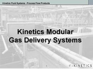 Kinetics Fluid Systems Process Flow Products Kinetics Modular