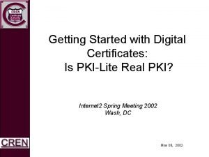 Getting Started with Digital Certificates Is PKILite Real