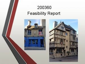 200360 Feasibility Report Preliminary Feasibility Reporting Definition of