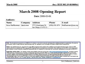 March 2008 doc IEEE 802 19 080009 r