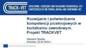 Rozwijanie i potwierdzanie kompetencji przekrojowych w ksztaceniu zawodowym