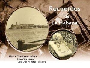 Recuerdos de La Habana Msica Tato Ramos Habana