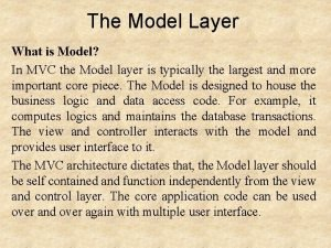 The Model Layer What is Model In MVC