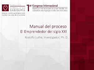Manual del proceso El Emprendedor del siglo XXI