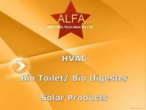 ALFA NEXT GEN TECH INDIA P LTD HVAC