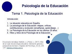 Psicologa de la Educacin Tema 1 Psicologa de
