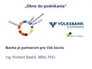 Okno do podnikania Banka je partnerom pre V