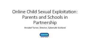 Online Child Sexual Exploitation Parents and Schools in