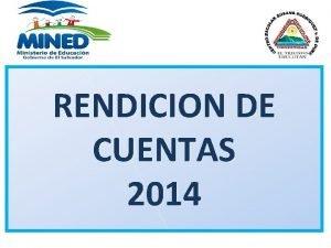 RENDICION DE CUENTAS 2014 CENTRO ESCOLAR SUSANA RODRIGUEZ