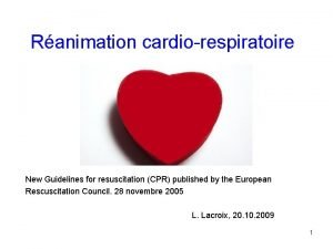 Ranimation cardiorespiratoire New Guidelines for resuscitation CPR published