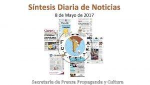 Sntesis Diaria de Noticias 8 de Mayo de