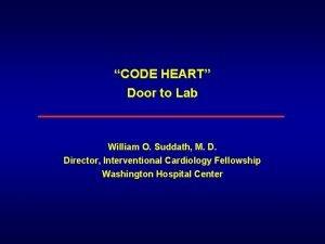 CODE HEART Door to Lab William O Suddath