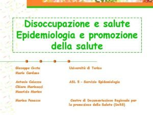 Disoccupazione e salute Epidemiologia e promozione della salute