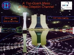 A Top Quark Mass in The Dilepton Channel
