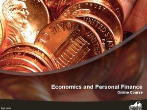 Economics and Personal Finance Online Course Introduction Economics
