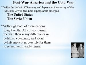 PostWar America and the Cold War After the