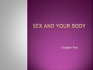 Chapter Five 2 3 MALE CIRCUMCISION 4 Sex