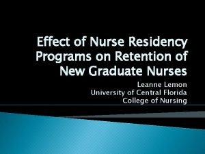 Effect of Nurse Residency Programs on Retention of