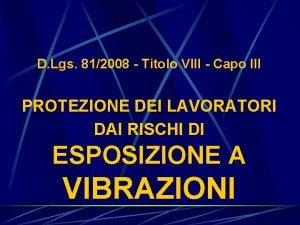 D Lgs 812008 Titolo VIII Capo III PROTEZIONE