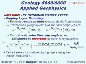 Geology 56606660 Applied Geophysics 31 Jan 2018 Last