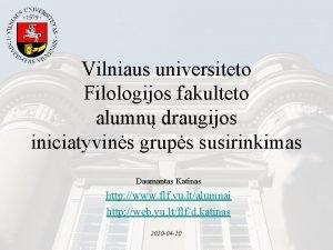 Vilniaus universiteto Filologijos fakulteto alumn draugijos iniciatyvins grups