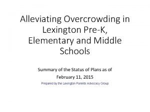 Alleviating Overcrowding in Lexington PreK Elementary and Middle