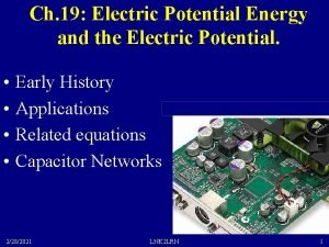 Ch 19 Electric Potential Energy and the Electric