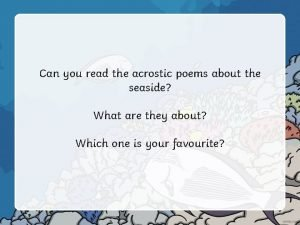 Can you read the acrostic poems about the