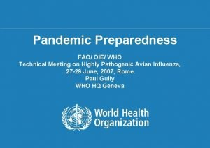 Pandemic Preparedness FAO OIE WHO Technical Meeting on