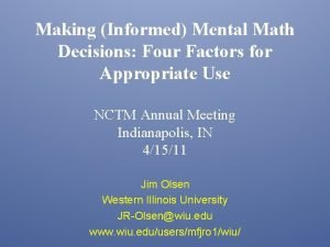 Making Informed Mental Math Decisions Four Factors for