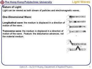 The Hong Kong Polytechnic University Light Waves Nature