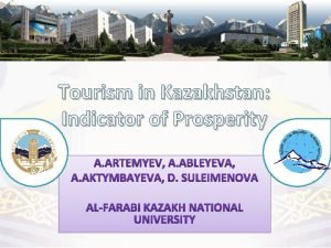 Tourism in Kazakhstan Indicator of Prosperity Kazakhstan on
