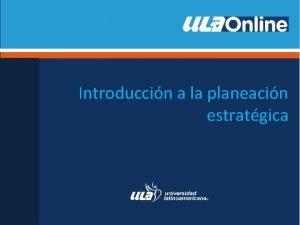 Introduccin a la planeacin estratgica Definicin del negocio