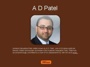 A D Patel Ambalal Dahyabhai Patel better known
