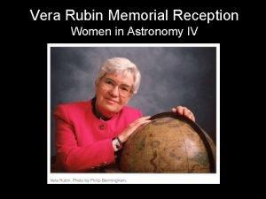 Vera Rubin Memorial Reception Women in Astronomy IV