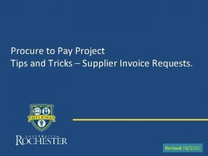 Procure to Pay Project Tips and Tricks Supplier